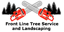 Front Line Tree Service and Landscaping